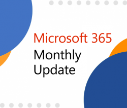 Microsoft 365 Monthly Update